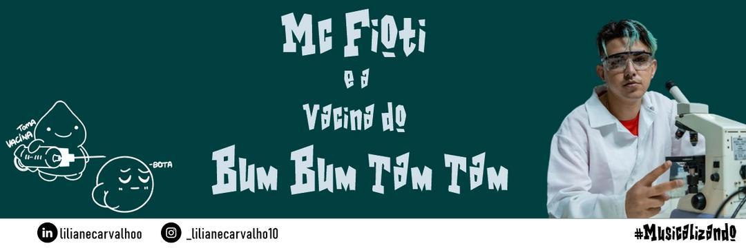 #Musicalizando: Mc Fioti e a Vacina do Bum Bum Tam Tam