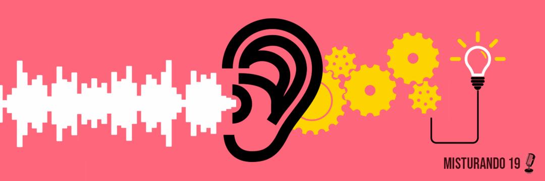 O benefício da escuta ativa #misturando19