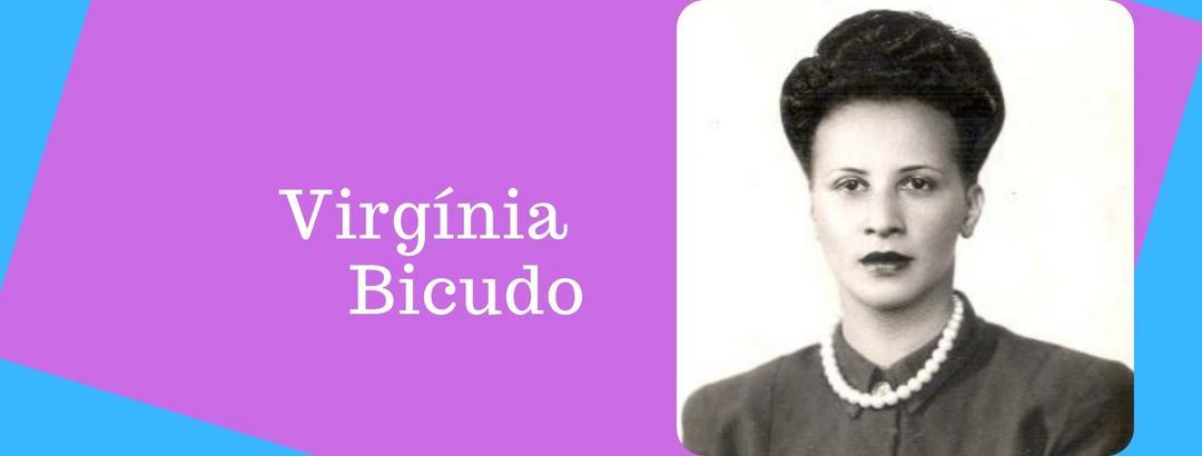 Virgínia Bicudo: a pioneira em estudos raciais na psicanálise