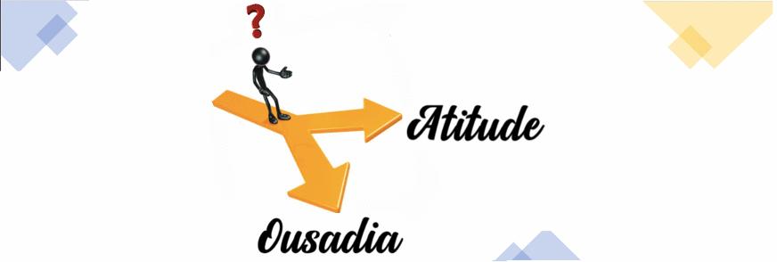 Ousadia ou Atitude?