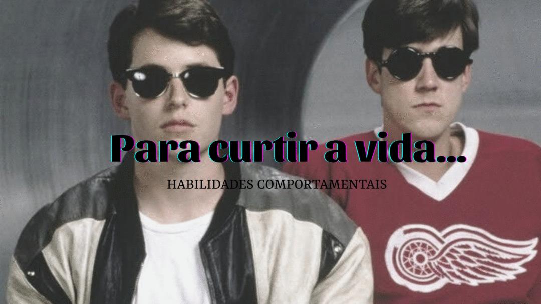 Cameron e Ferris: o que somos X o que queremos nos tornar