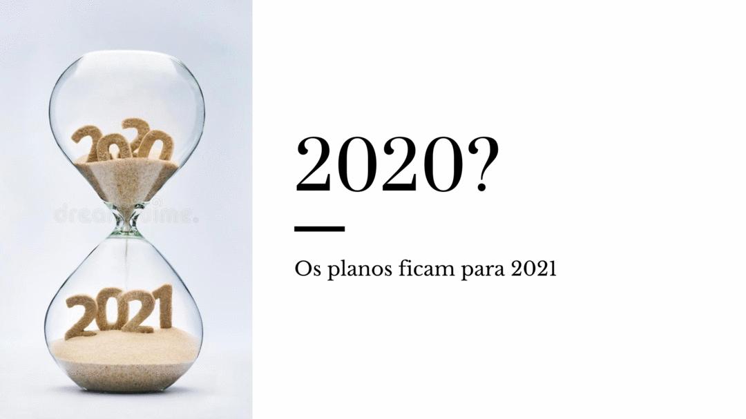 Então... 2020?