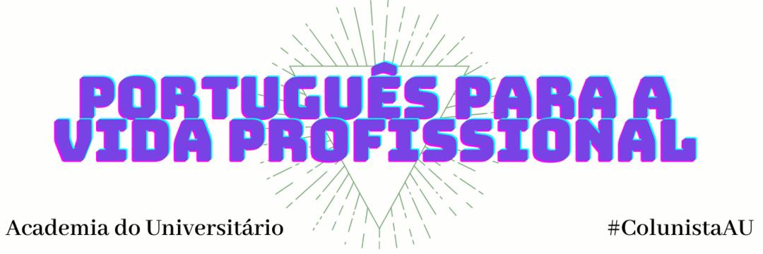 Português para a Vida Profissional
