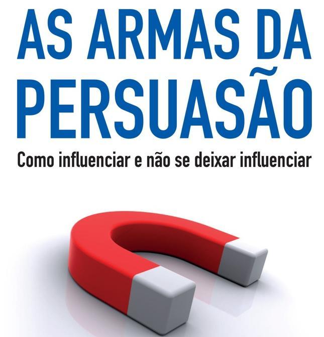Resenha do Livro: As Armas da Persuasão.