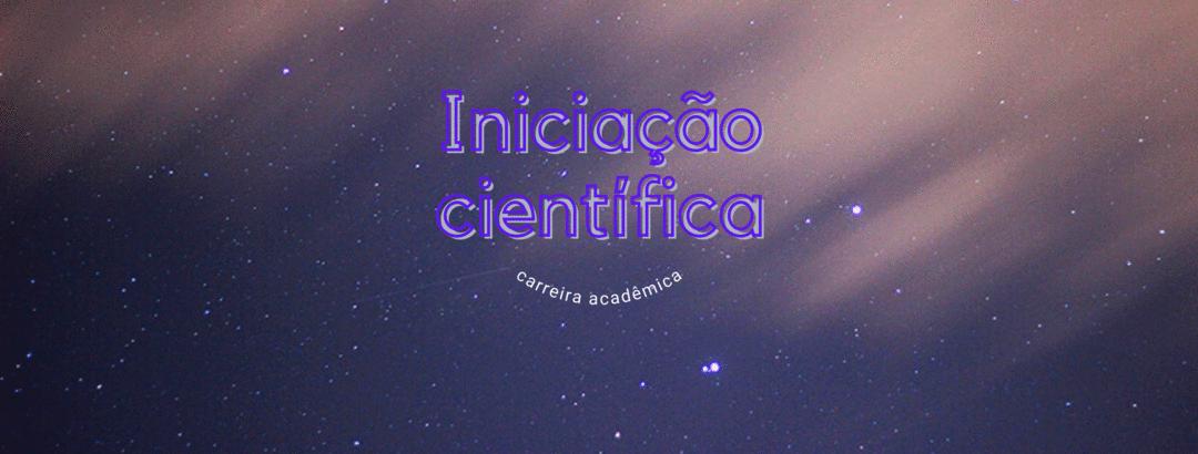 Como funciona a iniciação científica?