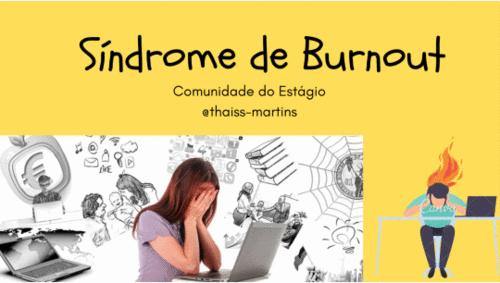Precisamos falar sobre a Síndrome de Burnout