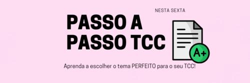 Passo a passo: tema perfeito para o TCC