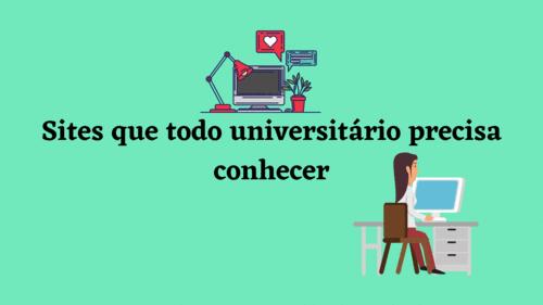 Sites que todo universitário precisa conhecer