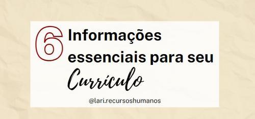 6 Informações essenciais para seu Currículo ;)