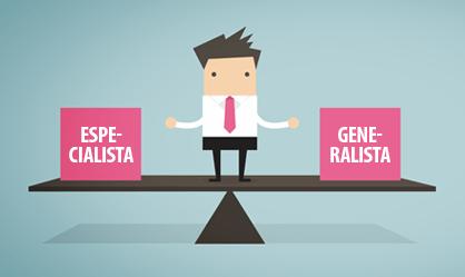 Você é generalista ou especialista?