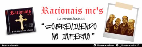#Musicalizando: Racionais Mc's e a importância de 'Sobrevivendo no Inferno'